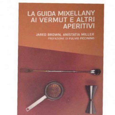 La guida mixellany ai vermouth e altri aperitivi