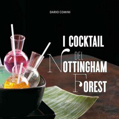 I cocktails del Nottingham Forest